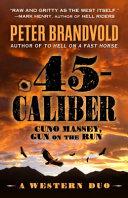 45 Caliber