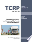 Developing  Enhancing  and Sustaining Tribal Transit Services Book