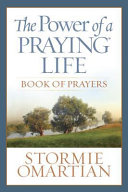 The Power of a Praying   Life Book of Prayers Book