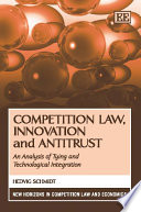 Competition Law  Innovation and Antitrust