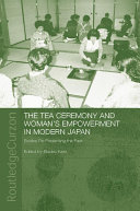 The Tea Ceremony and Women's Empowerment in Modern Japan