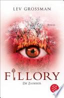 Fillory - Die Zauberer  : Roman
