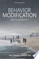 """Behavior Modification: What It Is and How To Do It"" by Garry Martin, Joseph J. Pear"