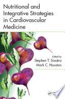 Nutritional and Integrative Strategies in Cardiovascular Medicine Book