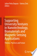 Supporting University Ventures in Nanotechnology  Biomaterials and Magnetic Sensing Applications