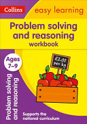 Problem Solving and Reasoning Workbook Ages 7 9