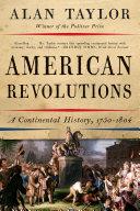 American Revolutions: A Continental History, 1750-1804 Pdf/ePub eBook