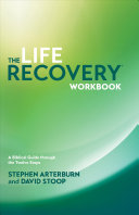 The Life Recovery Workbook Book