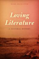 Pdf Loving Literature