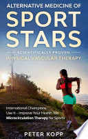 Alternative Medicine of Sport Stars  Scientifically Proven Physical Vascular Therapy