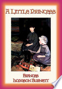 A LITTLE PRINCESS   The book the film was based upon by Frances Hodgson Burnett