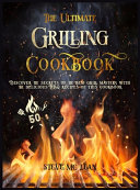THE ULTIMATE GRILLING COOKBOOK
