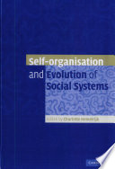 Self Organisation and Evolution of Biological and Social Systems