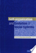 Self Organisation And Evolution Of Biological And Social Systems Book PDF
