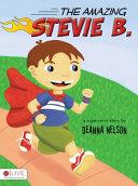 The Amazing Stevie B.