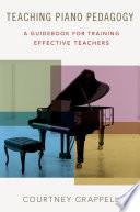 Teaching Piano Pedagogy