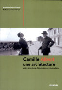 Camille Albert, une architecture entre éclectisme, historicisme et régionalisme
