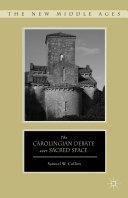 The Carolingian Debate over Sacred Space Pdf/ePub eBook