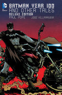 Batman: Year 100 & Other Tales Deluxe Edition [Pdf/ePub] eBook