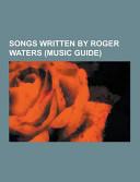Songs Written By Roger Waters