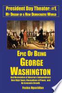 Epic of Being George Washington