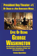 Epic of Being George Washington