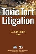 Toxic Tort Litigation ebook