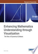 Enhancing Mathematics Understanding through Visualization: The Role of Dynamical Software