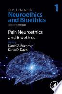Pain Neuroethics And Bioethics