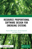 Resource Proportional Software Design for Emerging Systems [Pdf/ePub] eBook