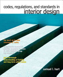 Codes, Regulations, and Standards in Interior Design