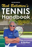 Nick Bollettieri's Tennis Handbook 2nd Edition