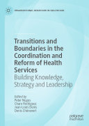 Transitions and Boundaries in the Coordination and Reform of Health Services