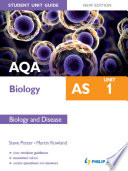 AQA AS Biology Student Unit Guide: Unit 1 New Edition Biology and Disease