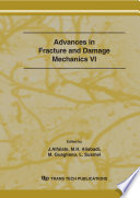 Advances in Fracture and Damage Mechanics VI