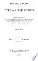 The Mills Book of Typewriter Froms  Comprising a Complete Series of Legal and Business Forms of Every Brand of Typewriting Work