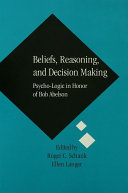 Beliefs, Reasoning, and Decision Making