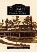 Chicago s Historic Pullman District