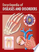 Encyclopedia of Diseses and Disorders, Marshal Cavendish, 2011