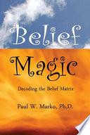 Belief Magic