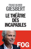 Le Théâtre des incapables Pdf/ePub eBook