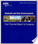 Biofuels And The Environment First Triennial Report To Congress Book PDF