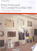 Robert Motherwell: the Complete Prints 1940-1991