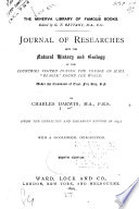 Journal of Researches Into the Natural History and Geology of the Countries Visited During the Voyage of H M S  Beagle Round the World Book