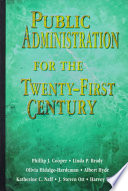Public Administration for the Twenty-first Century