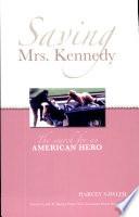 Saving Mrs  Kennedy