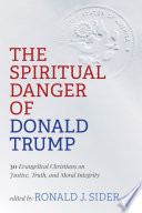 The Spiritual Danger of Donald Trump