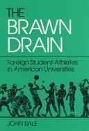 The Brawn Drain