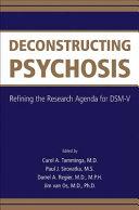 Deconstructing Psychosis