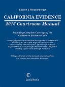 California Evidence 2016 Courtroom Manual